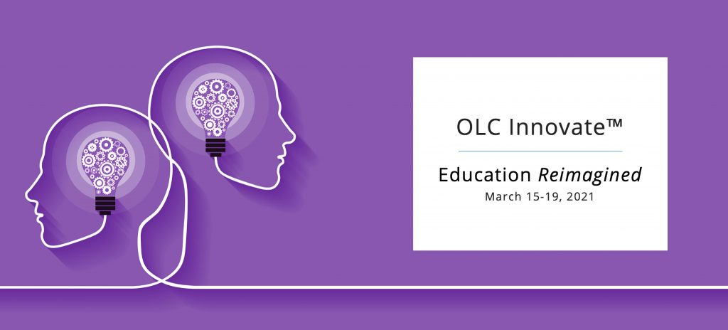 "OLC Innovate ""Education Reimagined"""