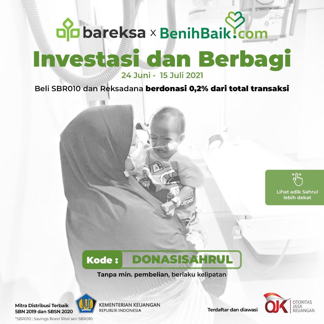 Investasi sambil Berbagi, Beli Reksadana dan SBR010 Ikut Donasi untuk Sahrul