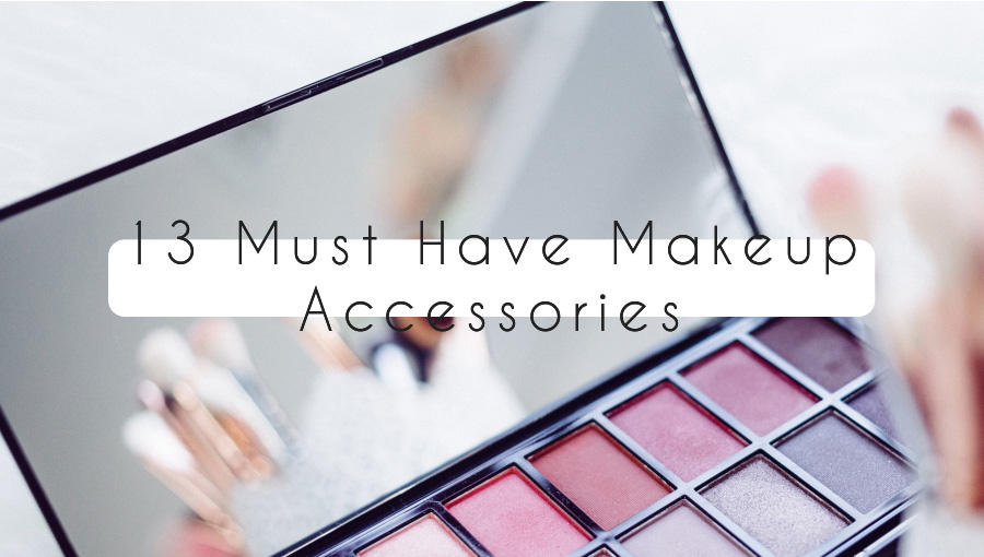 13-Must-Have-Makeup-Accessories