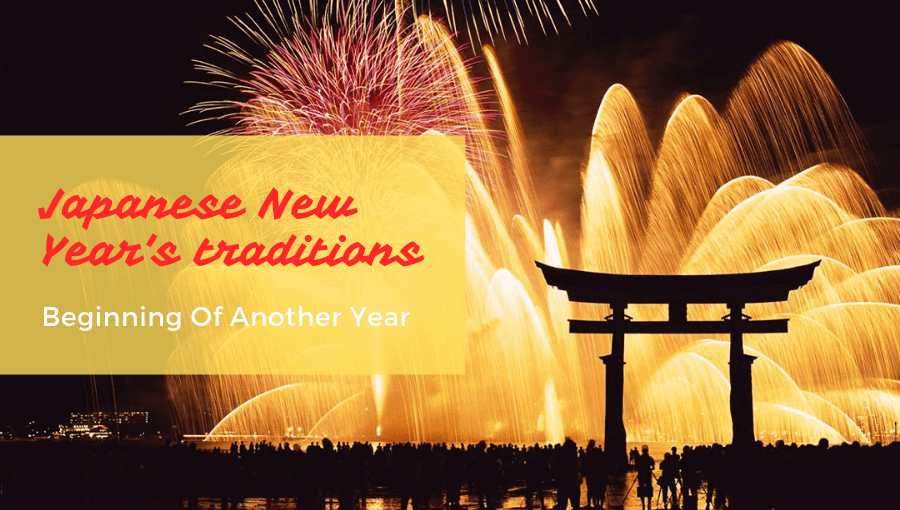 Japanese New Year's traditions - Beginning Of Another Year 1