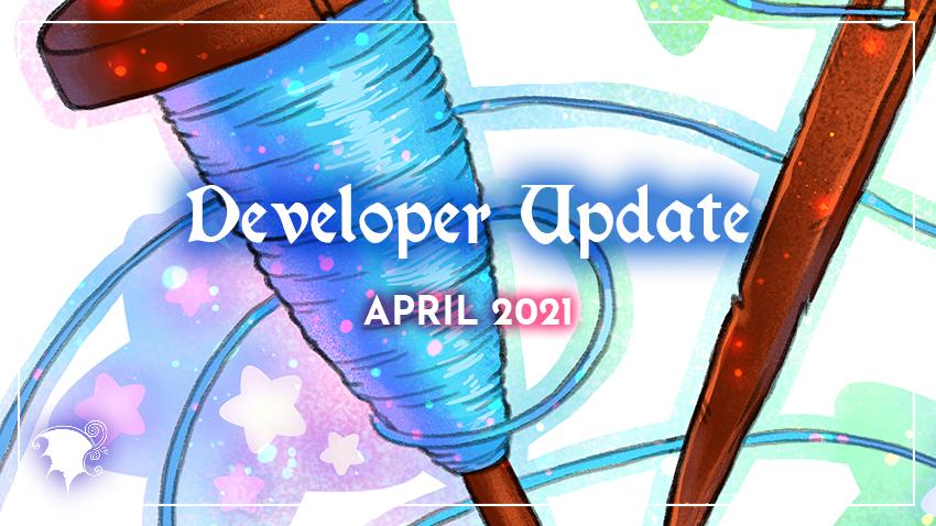 Apr 2021 Dev update
