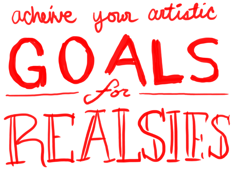 Achieve your artist goals