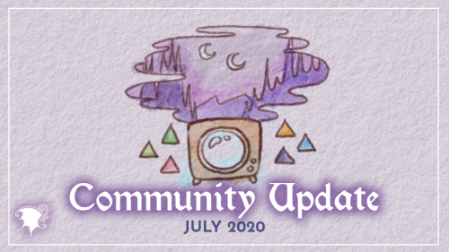 Site, Community and ARPG updates July 2020