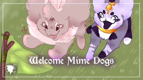 A belated welcome to Mime Dogs Art Role Playing Game