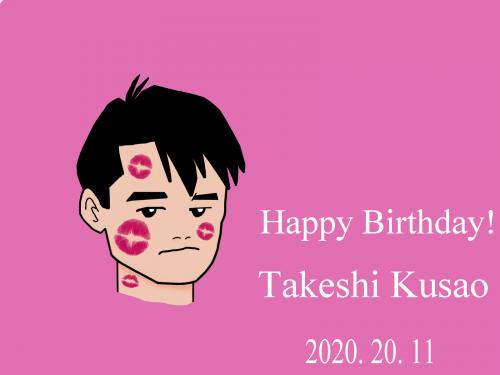 Happy Birthday, Takeshi Kusao!
