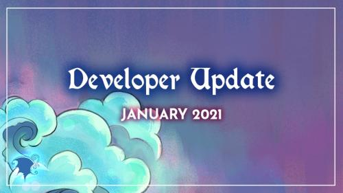 Developer update for 2021 January