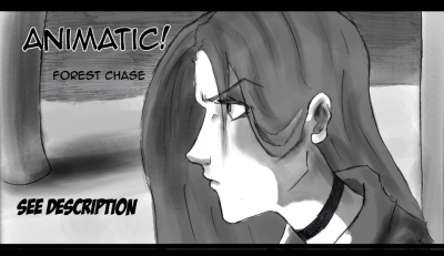 Forest Chase- Animatic