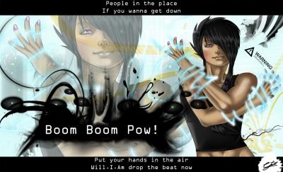 --Boom Boom Pow--