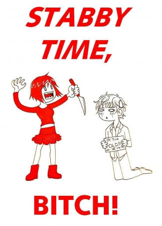 STABBY TIME!