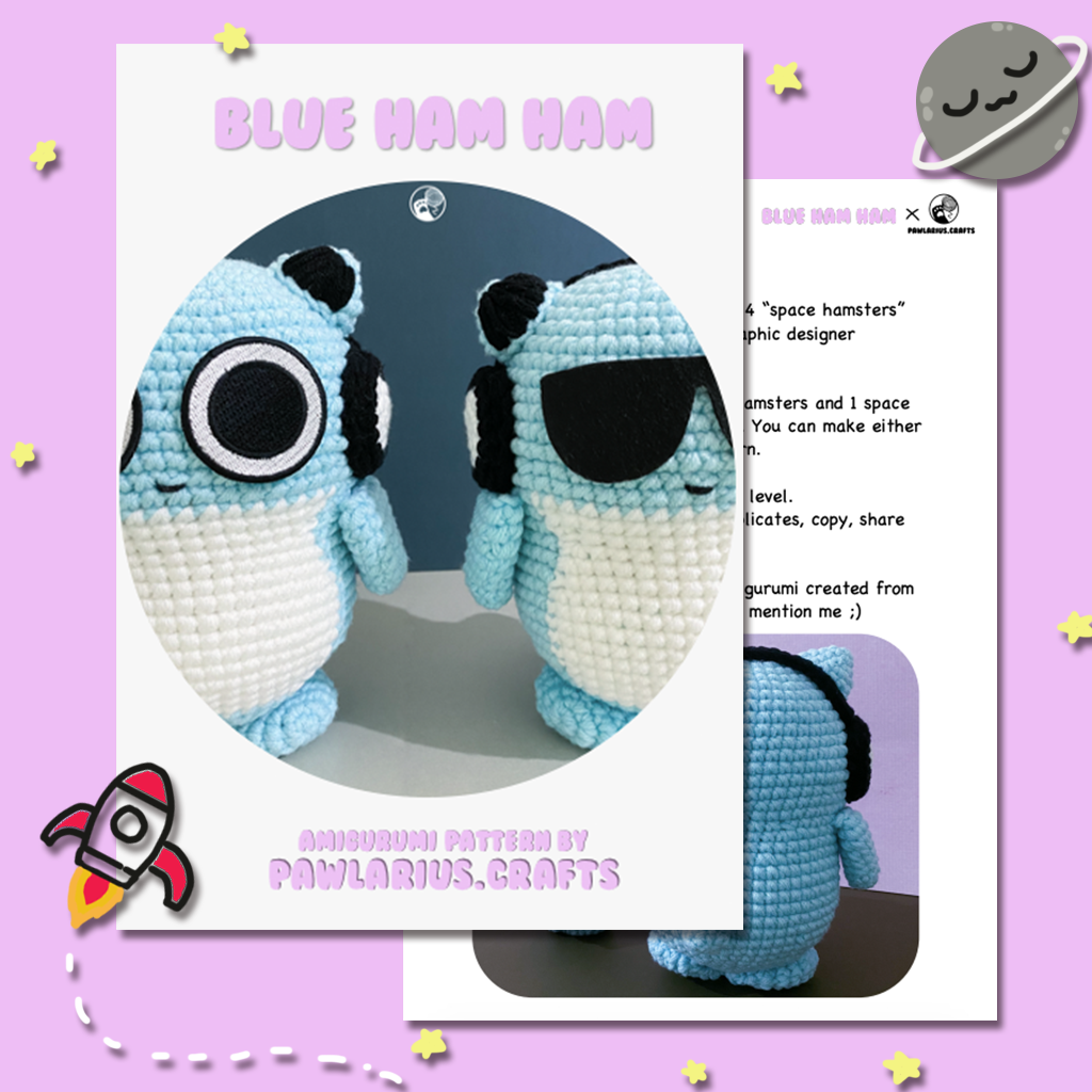 Blue Ham Ham is a cute team of space hamsters quartet with various intsruments from Japan. This is a pattern to bring those space hamsters to your world.