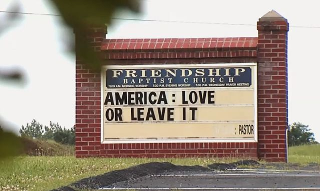"""Church sign in Virginia says """"America: Love or Leave It."""""""