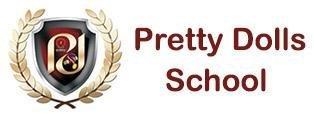 Pretty Dolls school, Pretty Dolls School