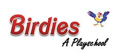 Birdies Playschool, Birdies Playschool