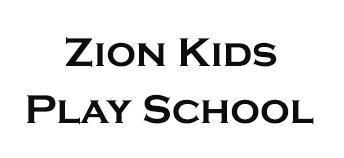 Zion Kids Playschool, Zion Kids Playschool