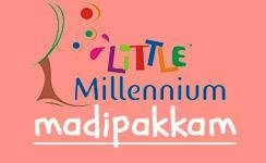 LITTLE MILLENNIUM MADIPAKKAM, Little Millennium Madipakkam