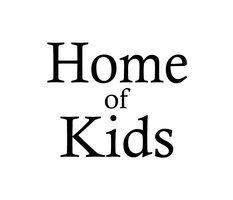 Home of kids, Home Of Kids