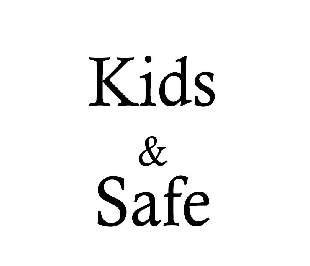 Kids & Safe , Kids & Safe