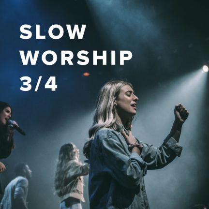 Slow Worship Songs in 3/4