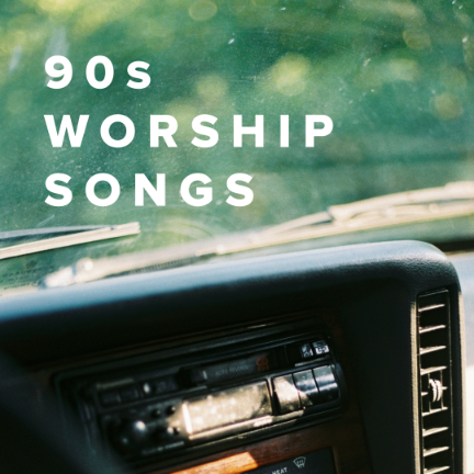 Popular 90s Worship Songs