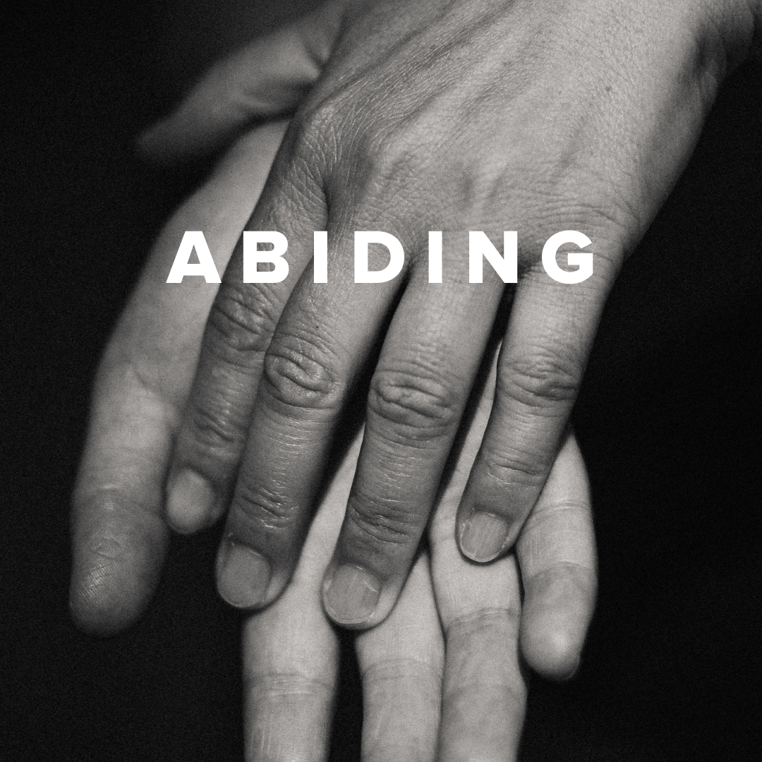 Worship Songs about Abiding