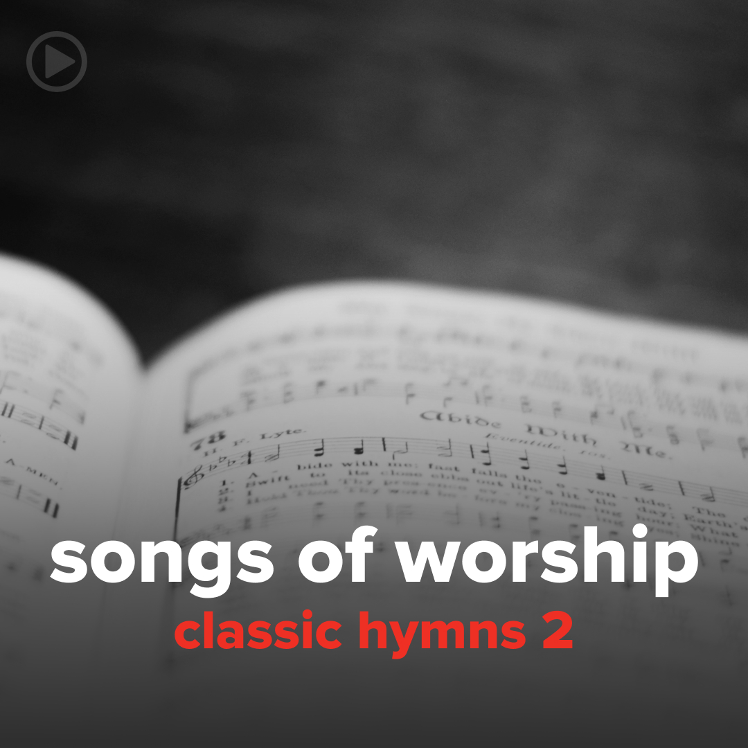 "Songs from ""Classic Hymns 2"""