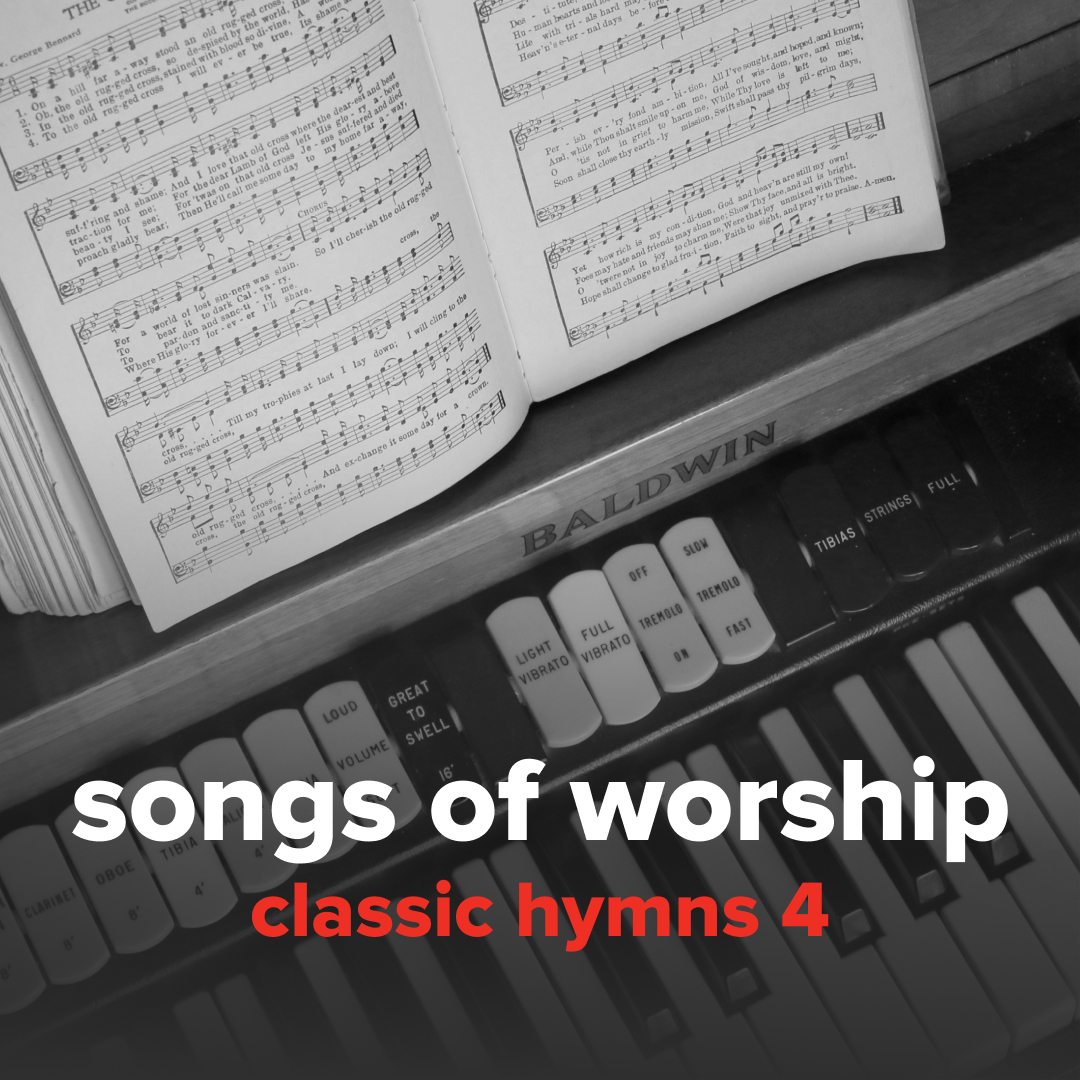 "Sheet Music, Chords, & Multitracks for Songs from ""Classic Hymns 4"""