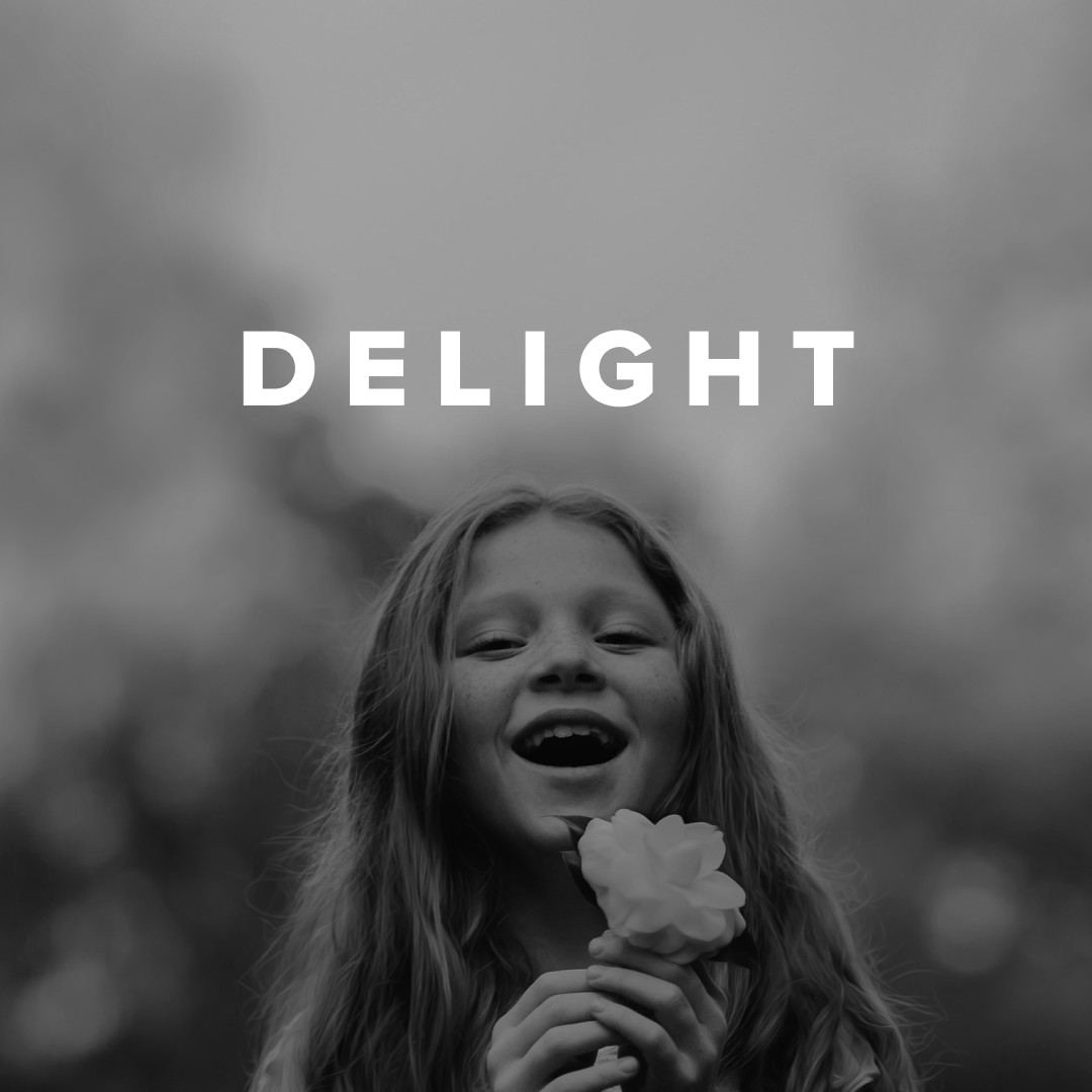 Worship Songs about Delight