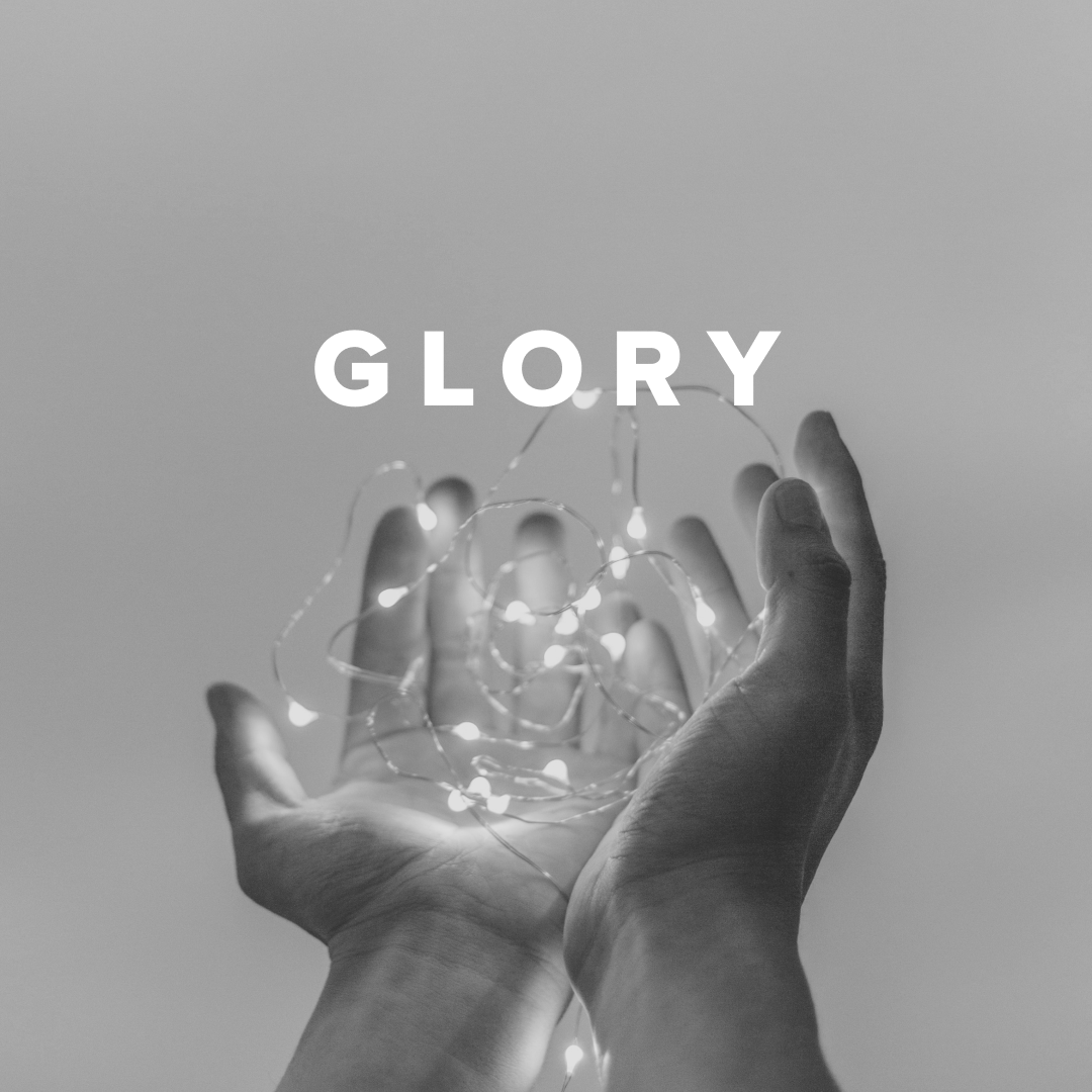Worship Songs about Glory