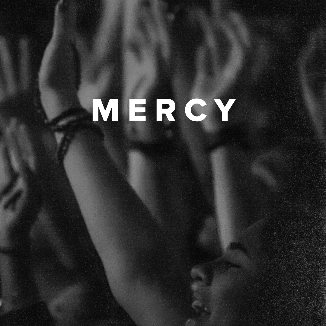 Worship Songs about Mercy