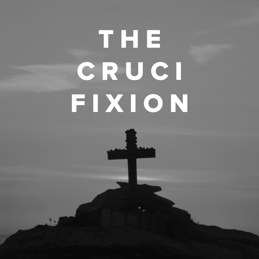 Worship Songs about the Crucifixion