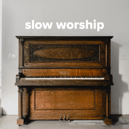 The Best Slow Worship Songs