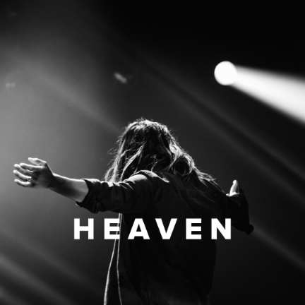 Worship Songs about Heaven