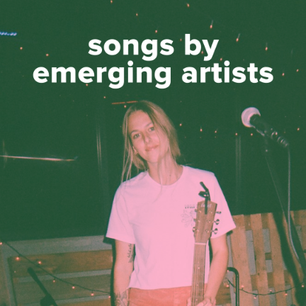 Songs by Emerging Artists