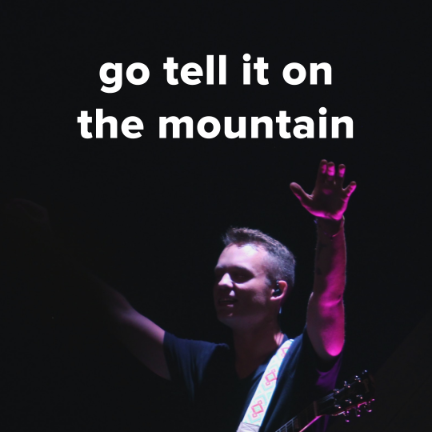 "Popular Versions of ""Go Tell It On The Mountain"""