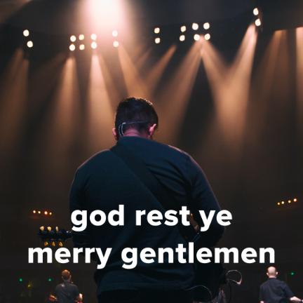 """Popular Versions of """"God Rest Ye Merry Gentlemen"""""""