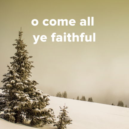 "Popular Versions of ""O Come All Ye Faithful"""
