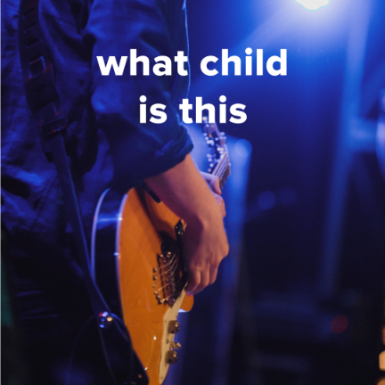 "Popular Versions of ""What Child Is This"""