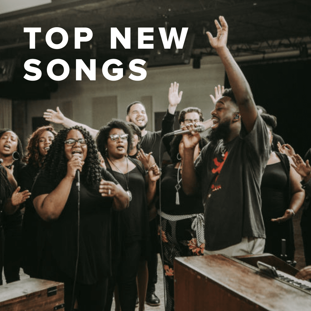 Top New Worship Songs