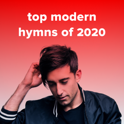 Top 100 Modern Hymns of 2020