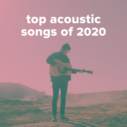 Top 100 Acoustic Worship Songs of 2020