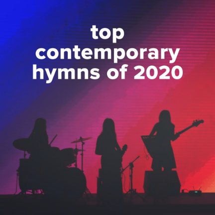 Top 100 Contemporary Hymns of 2020