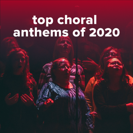 Top 100 Choral Worship Anthems of 2020
