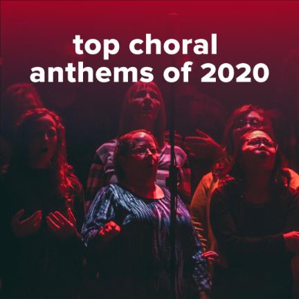 Top 100 Choral Worship Anthems of 2020