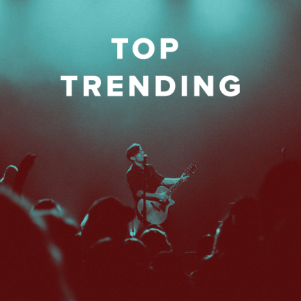 Top Trending Worship Songs