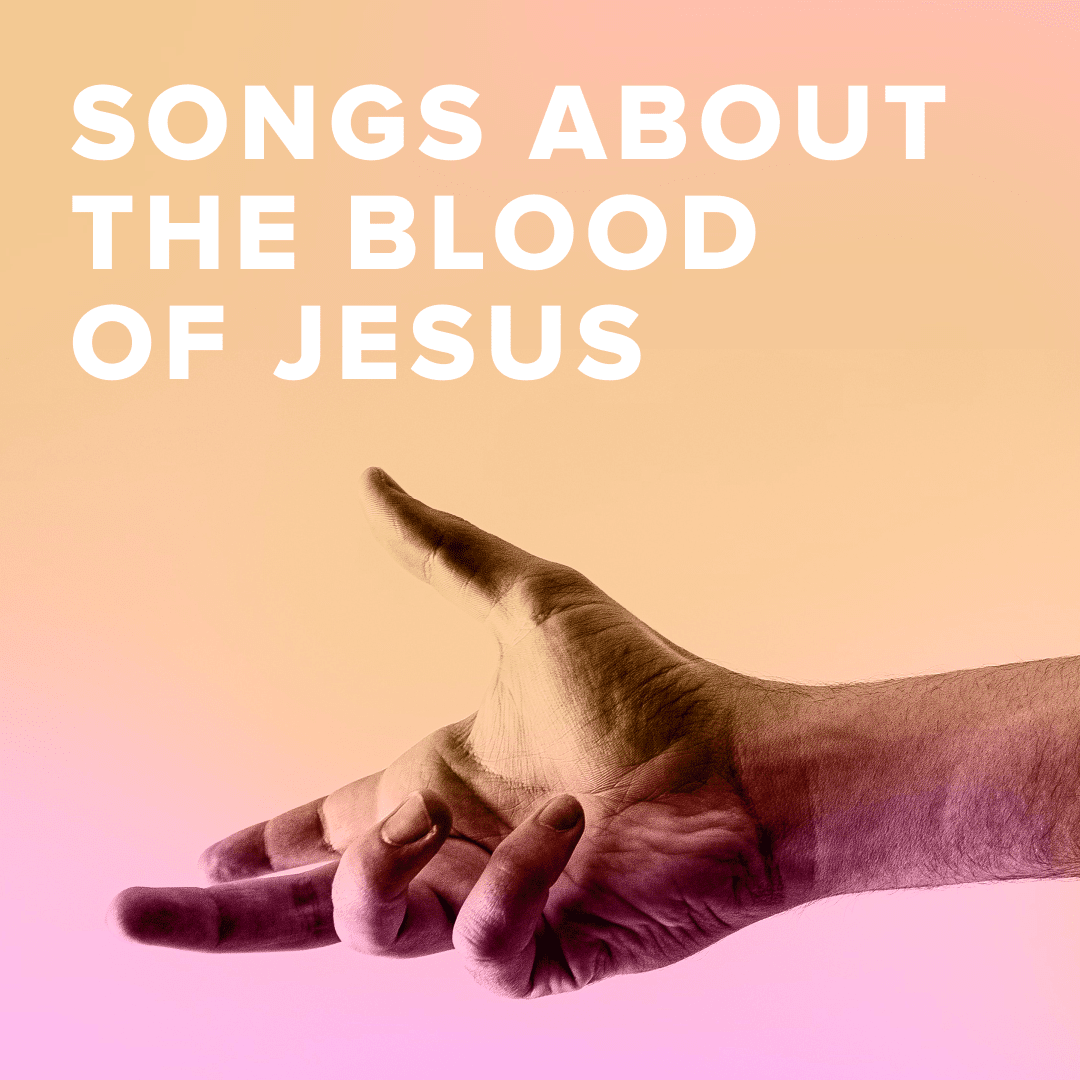 Sheet Music, Chords, & Multitracks for Worship Songs about the Blood of Jesus