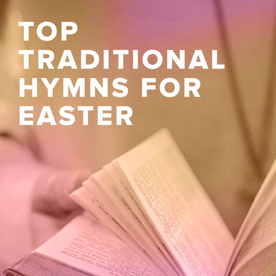 Sheet Music, Chords, & Multitracks for Top 100 Traditional Hymns for Easter
