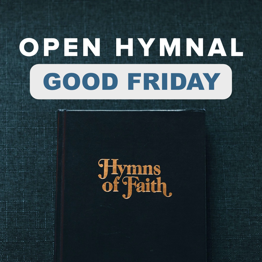 Download Free Traditional Hymn Sheets for Good Friday