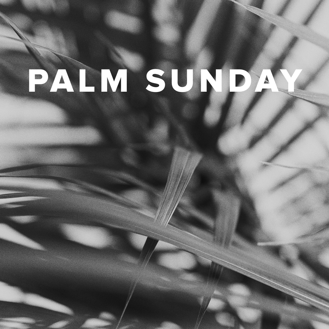 Worship Songs for Palm Sunday