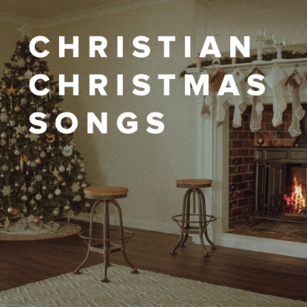 The Best Christian Christmas Songs