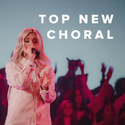 Sheet Music, Chords, & Multitracks for Top New Choral Arrangements
